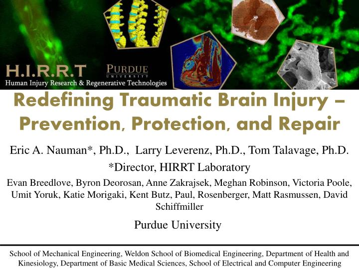 Redefining Traumatic Brain Injury – Prevention, Protection, and Repair