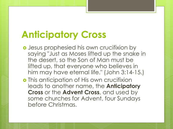 Anticipatory Cross