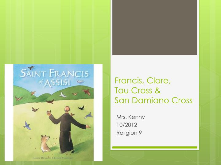 Francis clare tau cross san damiano cross