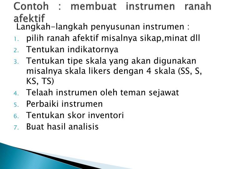 Contoh : membuat instrumen ranah afektif