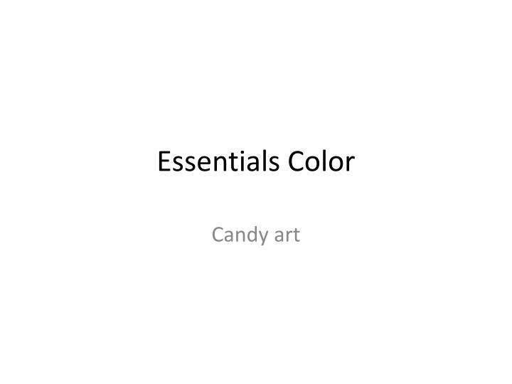 essentials color