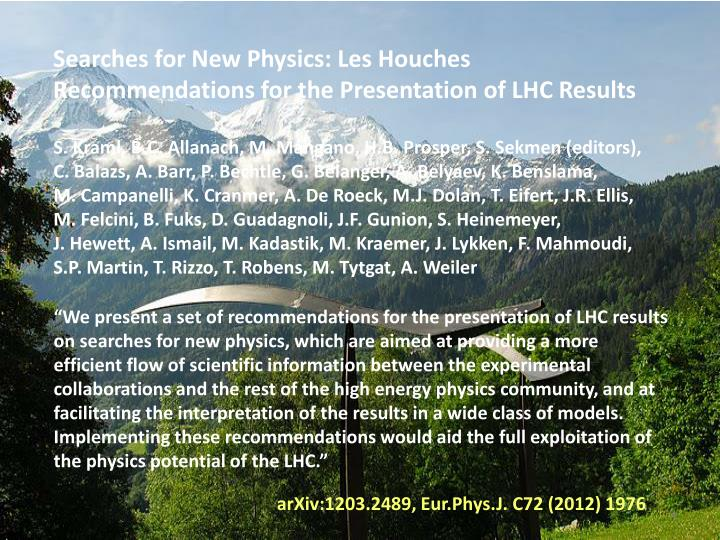 Searches for New Physics: Les