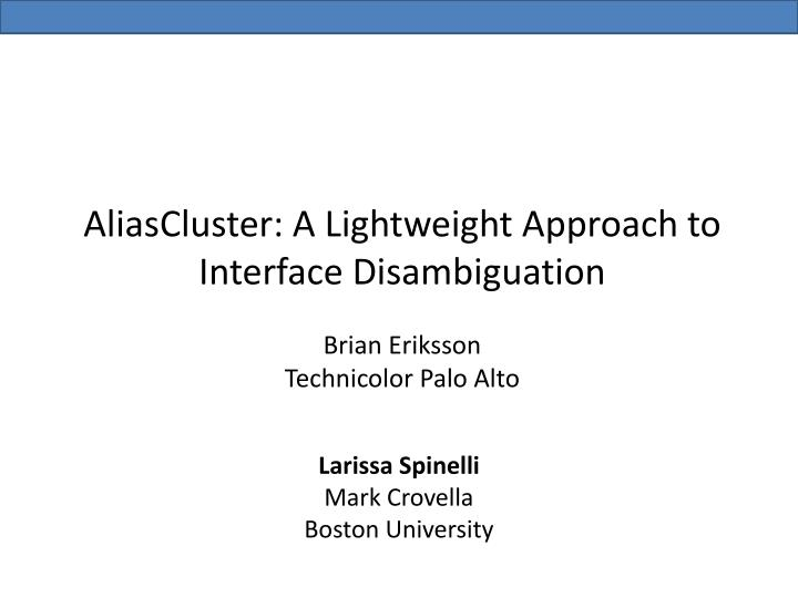 AliasCluster: A Lightweight Approach to Interface Disambiguation