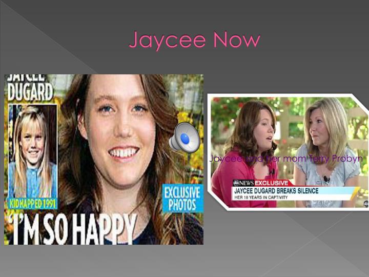 Jaycee Now