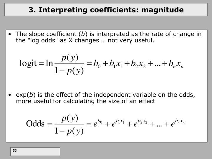 3. Interpreting coefficients: magnitude