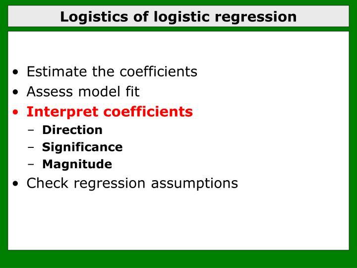 Logistics of logistic regression