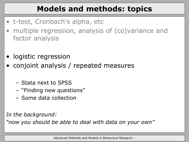 Models and methods: topics