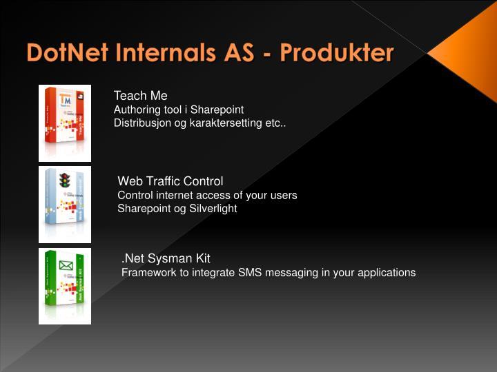DotNet Internals AS - Produkter