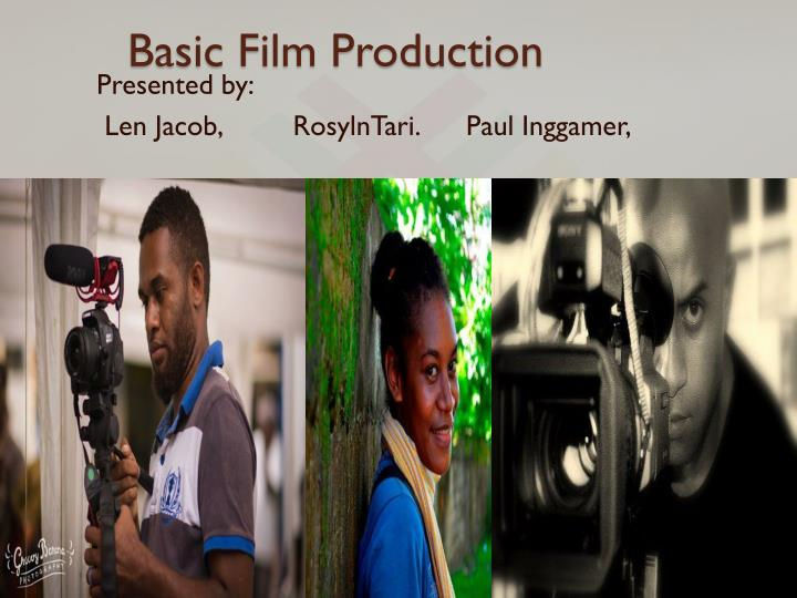 Basic film production