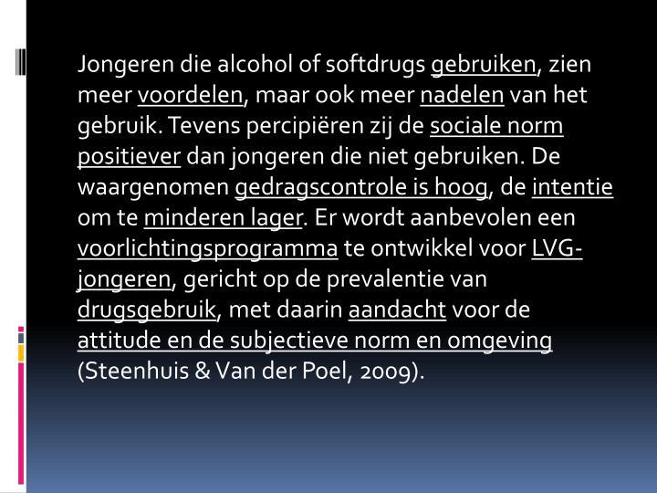 Jongeren die alcohol of softdrugs