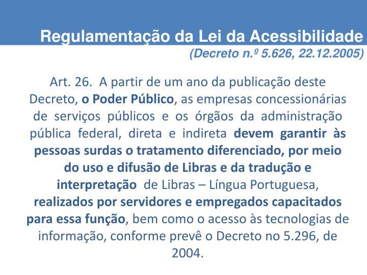 Regulamentação da Lei da Acessibilidade