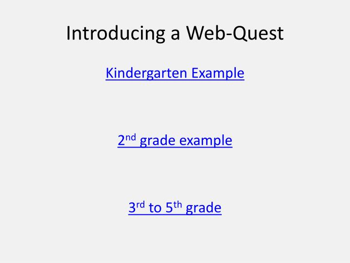 Introducing a Web-Quest