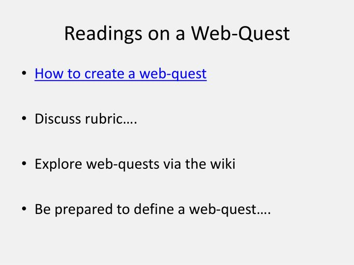 Readings on a Web-Quest
