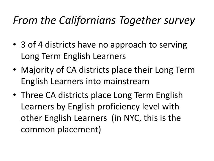 From the Californians Together survey
