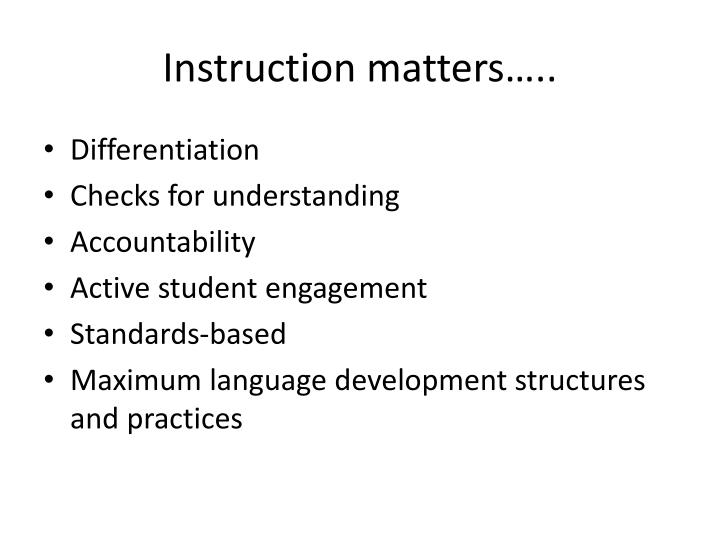 Instruction matters…..