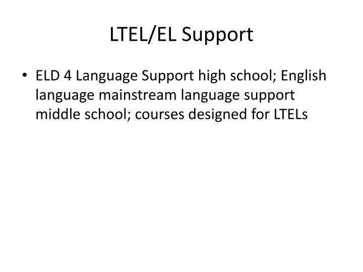 LTEL/EL Support