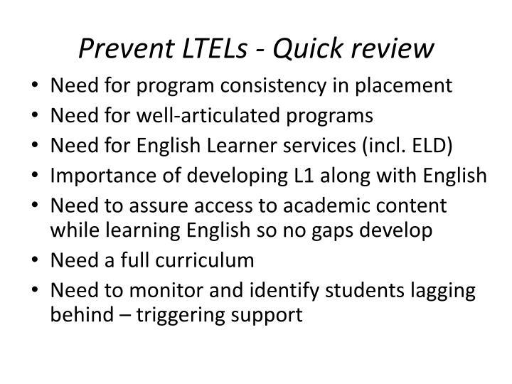 Prevent LTELs - Quick review
