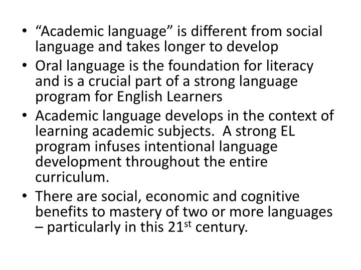 """Academic language"" is different from social language and takes longer to develop"