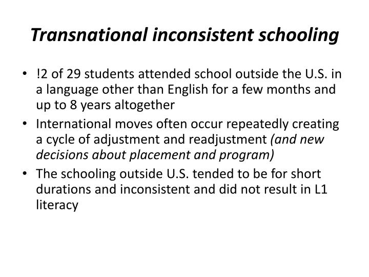 Transnational inconsistent schooling