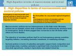 high disparities in terms of macroeconomic and sectoral policies