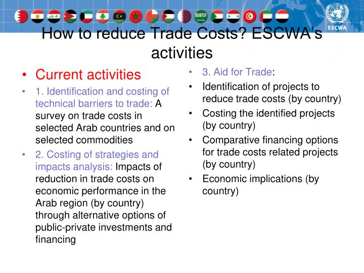 How to reduce Trade Costs? ESCWA's activities