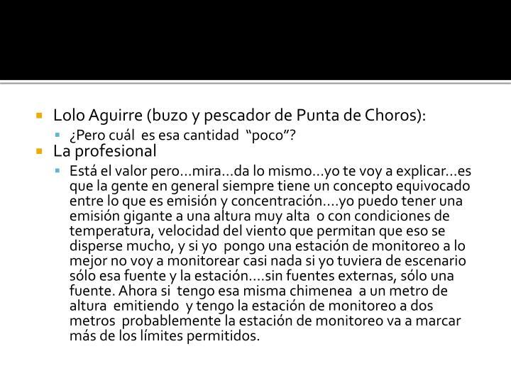 Lolo Aguirre (buzo y pescador de Punta de Choros):