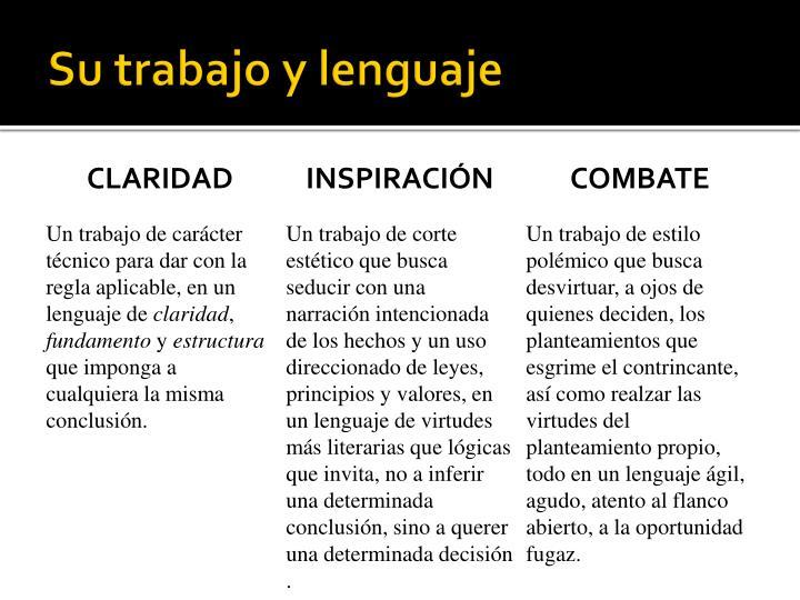 Su trabajo y lenguaje