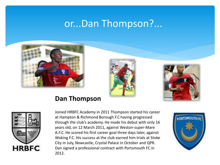 or...Dan Thompson?...