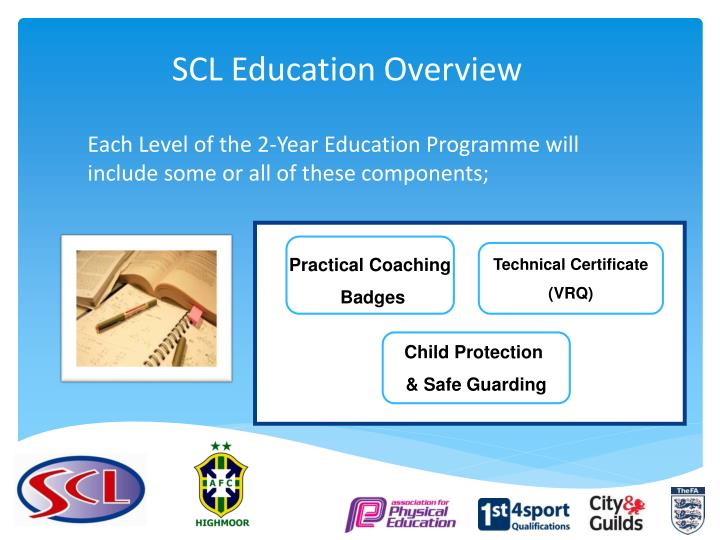 SCL Education Overview