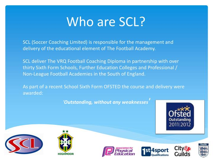 Who are SCL?