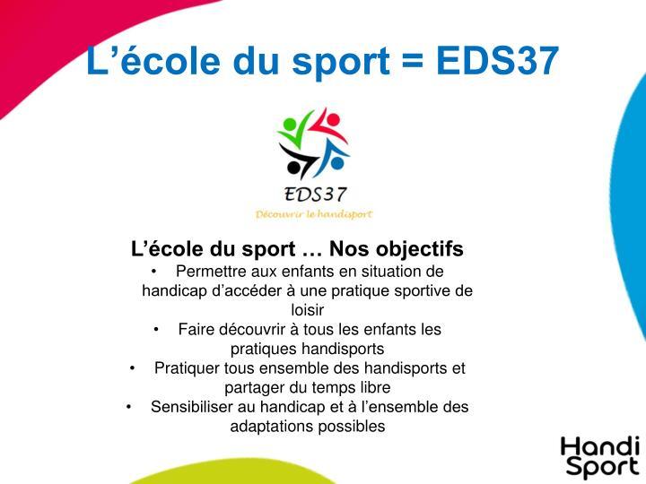 L'école du sport = EDS37