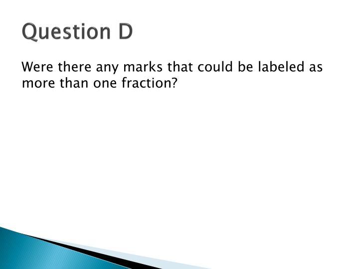 Question D