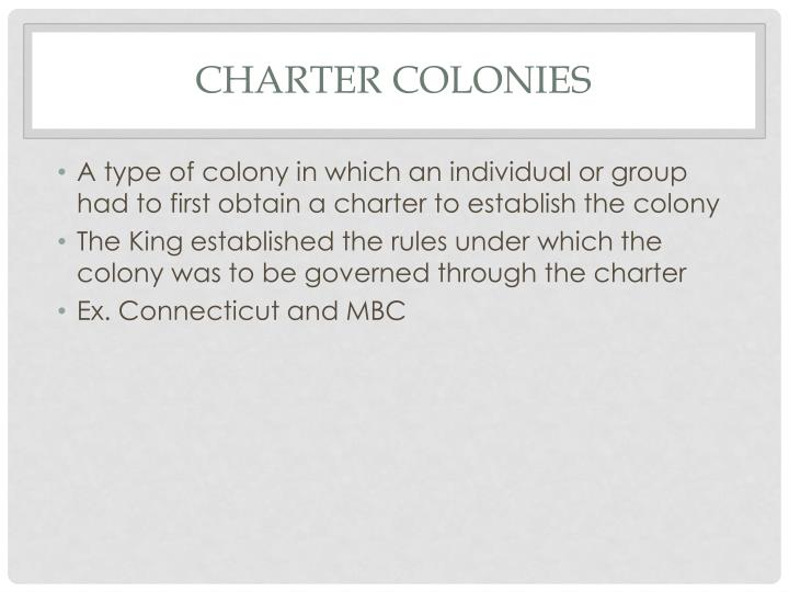 Charter colonies