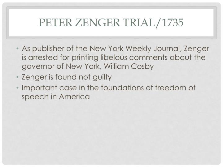 Peter Zenger trial/1735