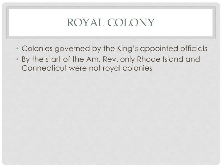 Royal colony