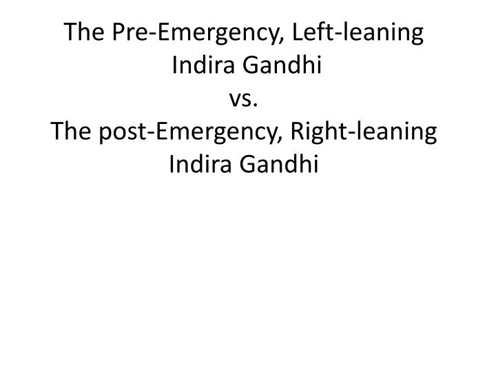 The Pre-Emergency, Left-leaning