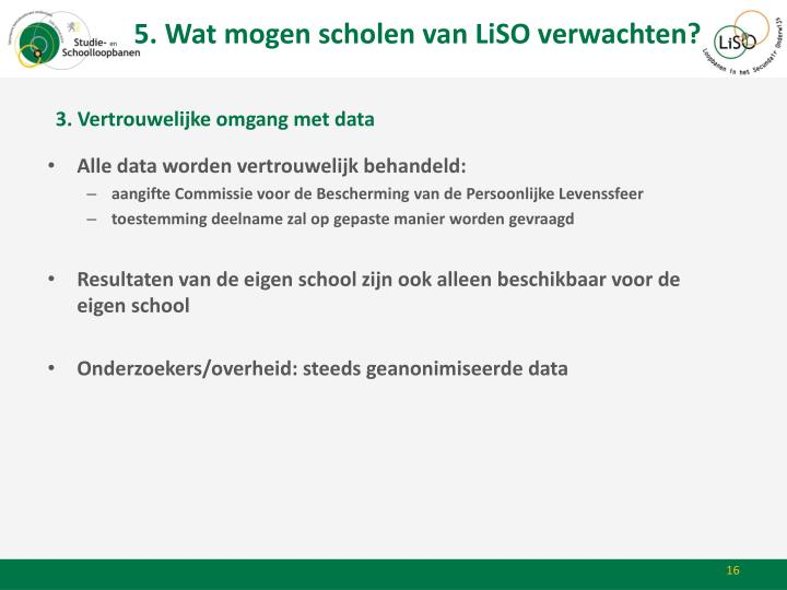 5. Wat mogen scholen van LiSO verwachten?