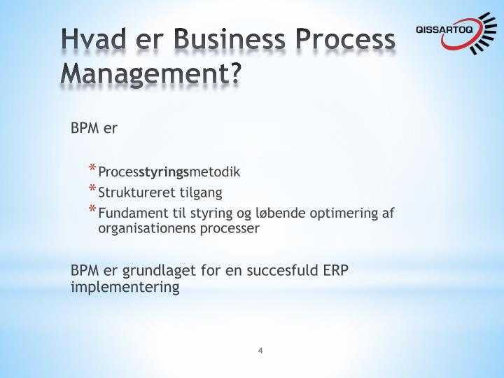 Hvad er Business Process Management?