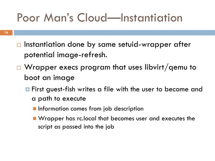 Poor Man's Cloud—Instantiation