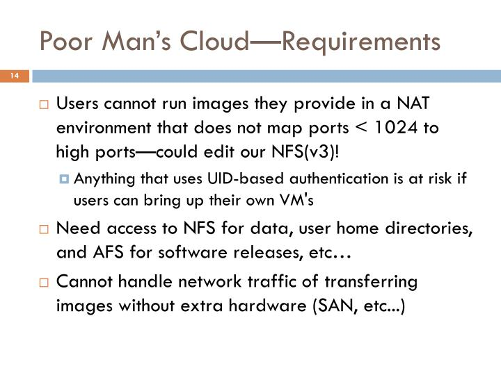 Poor Man's Cloud—Requirements