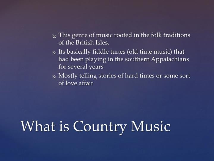 What is country music