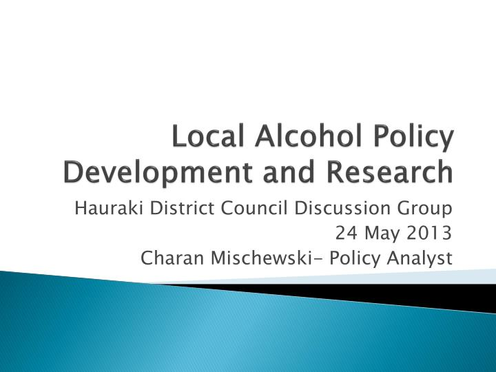 Local alcohol policy development and research