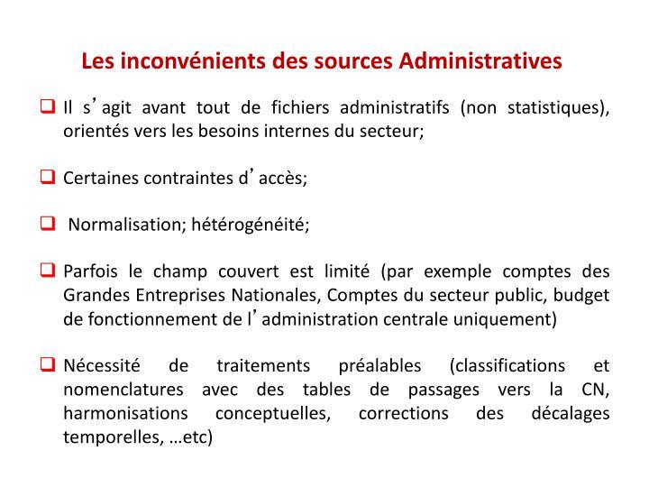 Les inconvénients des sources Administratives
