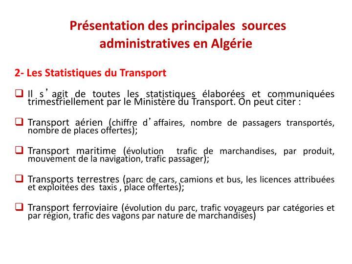 Présentation des principales  sources administrativesen Algérie