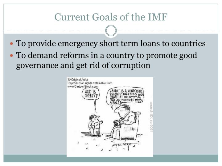 Current Goals of the IMF