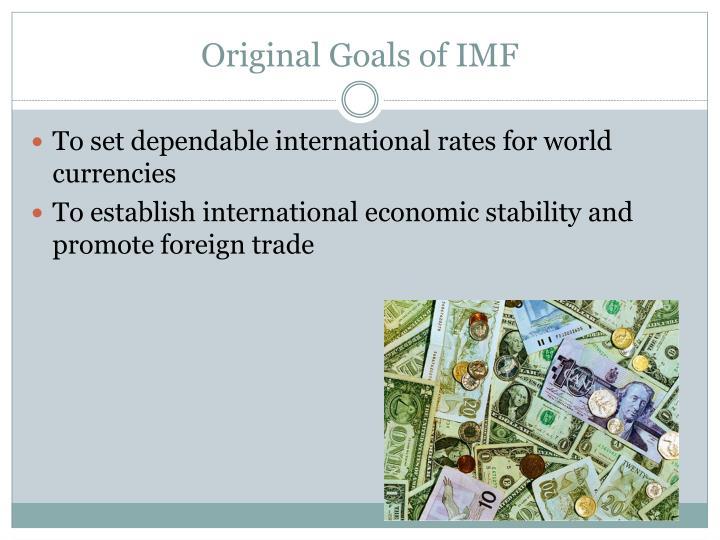 Original Goals of IMF