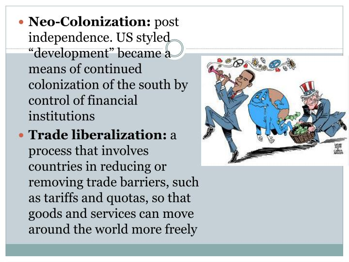 Neo-Colonization: