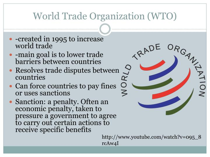 World Trade Organization (WTO)