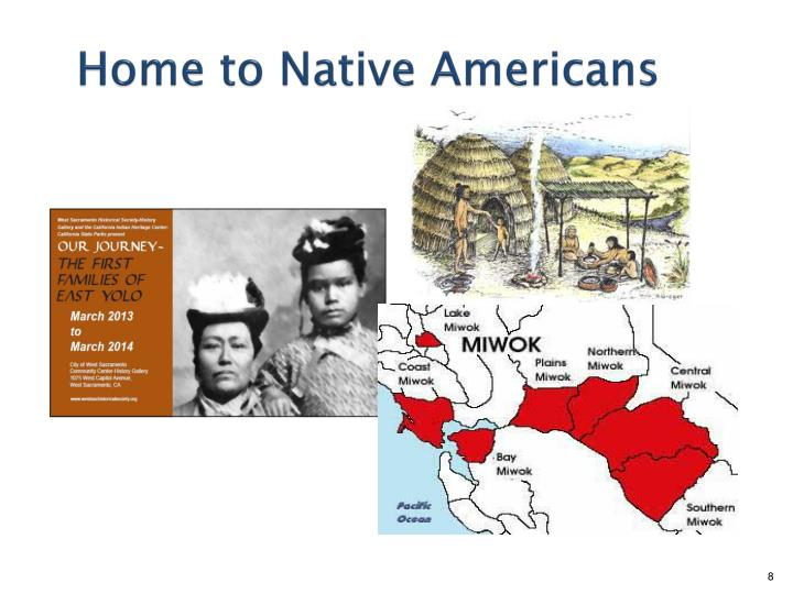Home to Native Americans