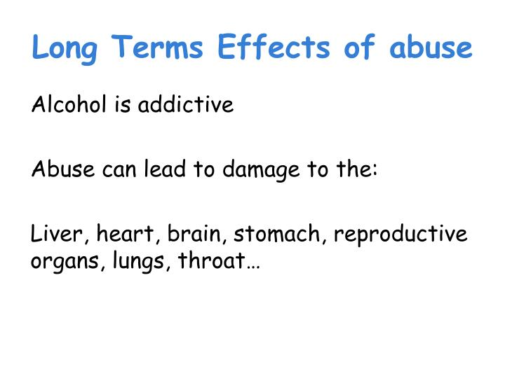 Long Terms Effects of abuse